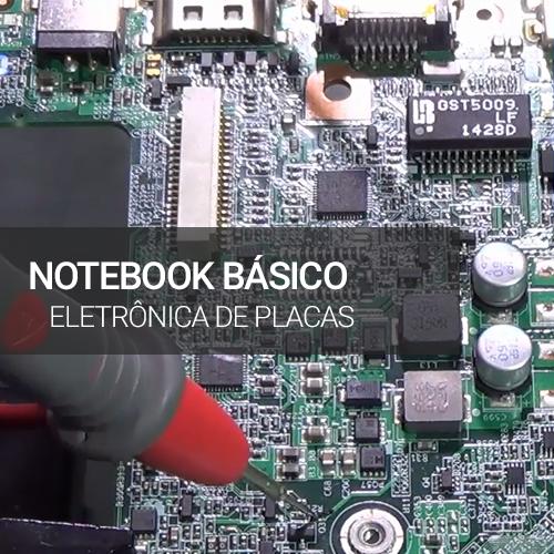 Notebook  Básico 1 - Eletrônica de Placas